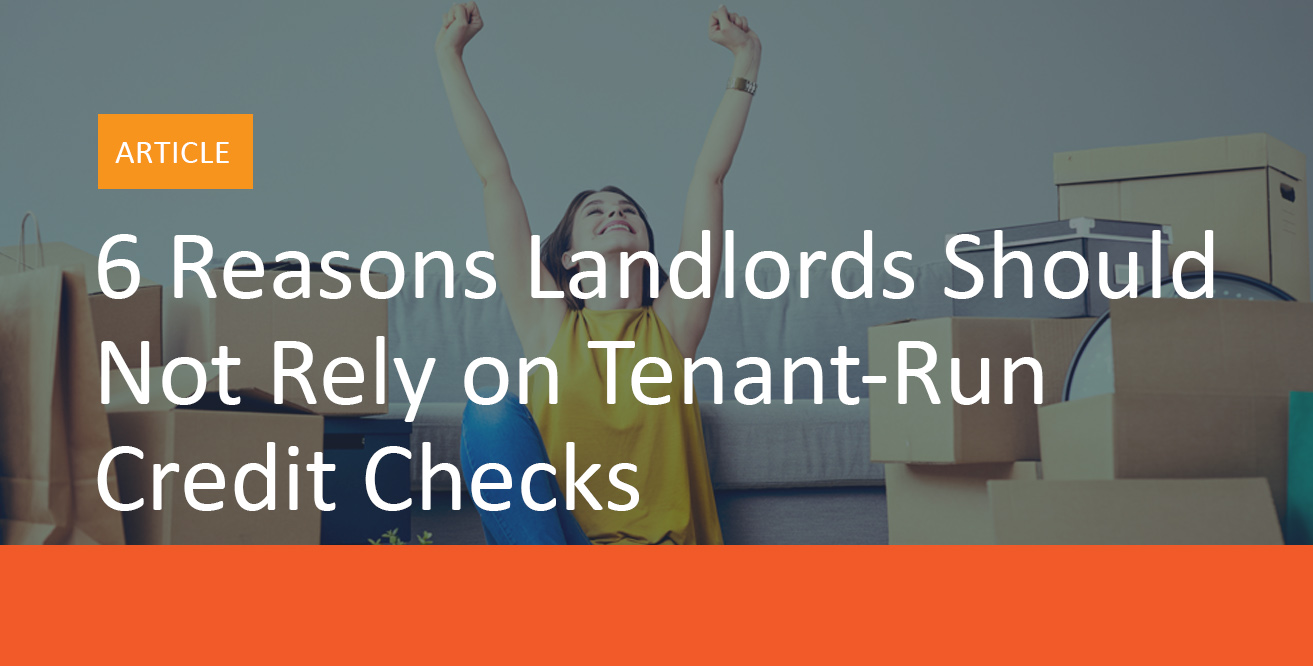 6_Reasons_Landlords_Should_Never Rely_on_Tenant-Run_Credit_Checks-MyRental_Blog_Image_A