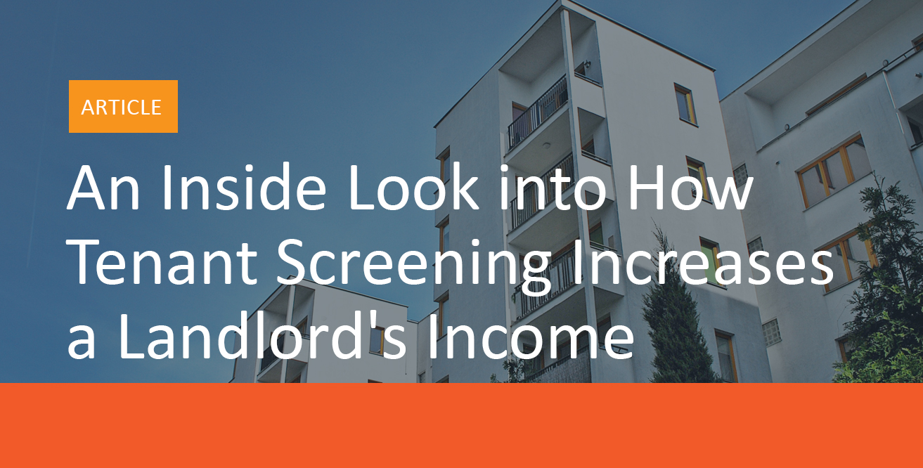 An_Inside_Look_into_How_Tenant_Screening_Increases_a_Landlords_Income_MyRental_Blog_Image_A