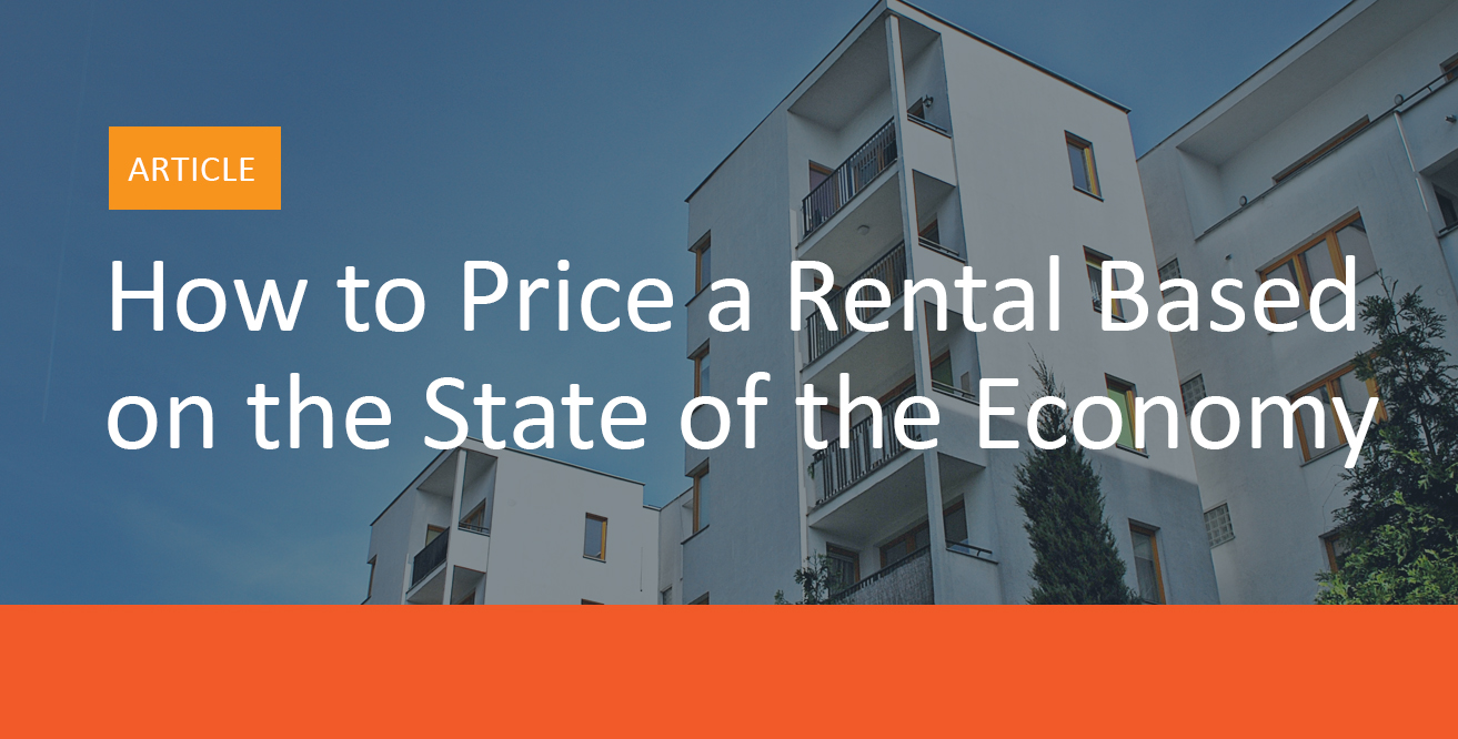 How_to_Price_a_Rental_Based_on_the State_of_the_Economy-MyRental_Blog_Image_A