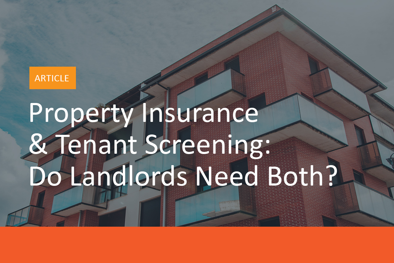 Property_Insurance_&_Tenant_Screening-Do_Landlords_Need_Both_-MyRental_Blog_Image_A
