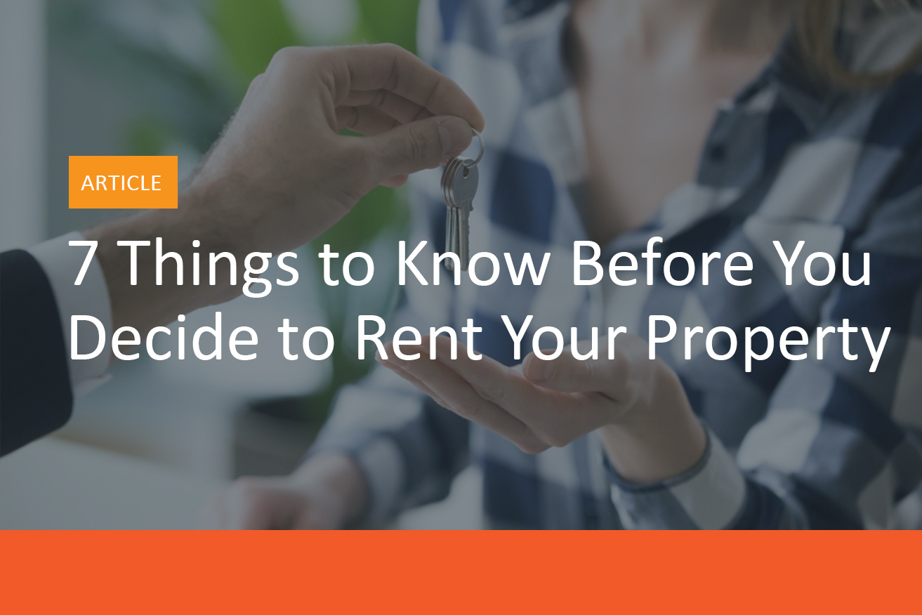 7_Things_to_Know_Before_You_Decide_to_Rent_Your_Property -MyRental_Blog_Image_A