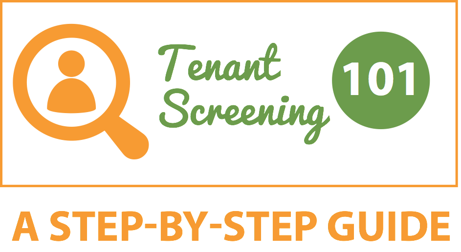 Tenant Screening 101 - A Step-By-Step Guide